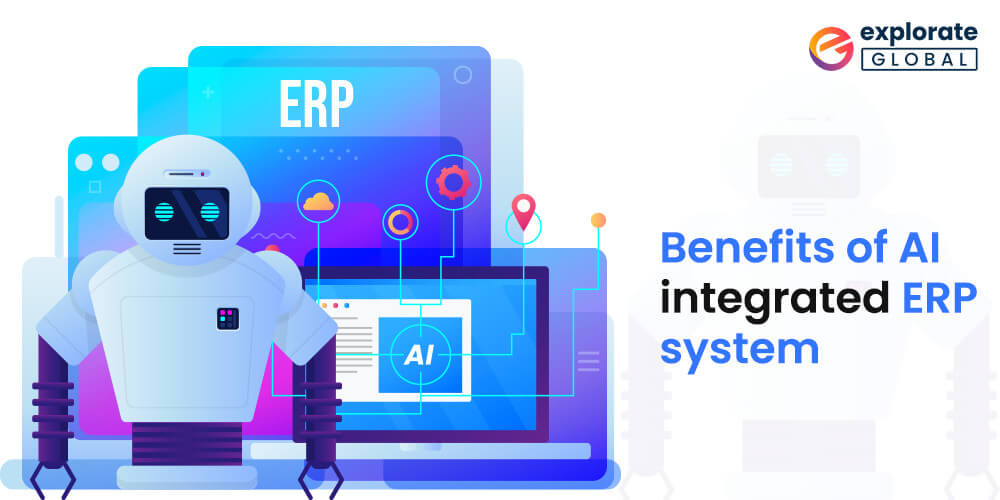 top advantages of AI integrated ERP system