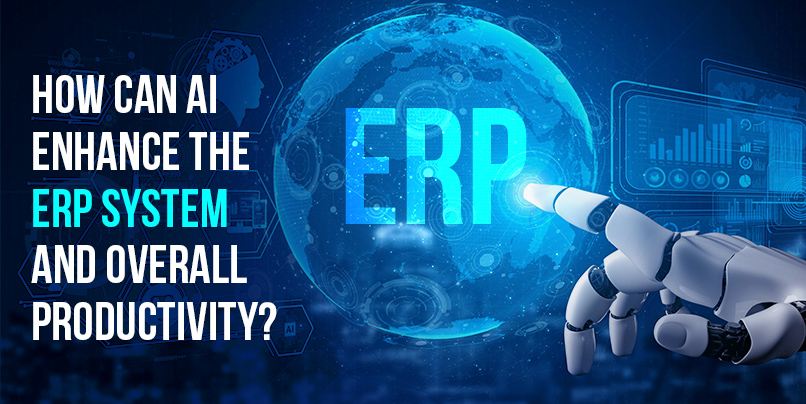 How can AI enhance the ERP system and overall productivity?