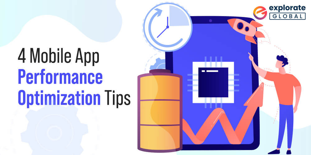 Mobile App Optimization Tips to improve it's performance