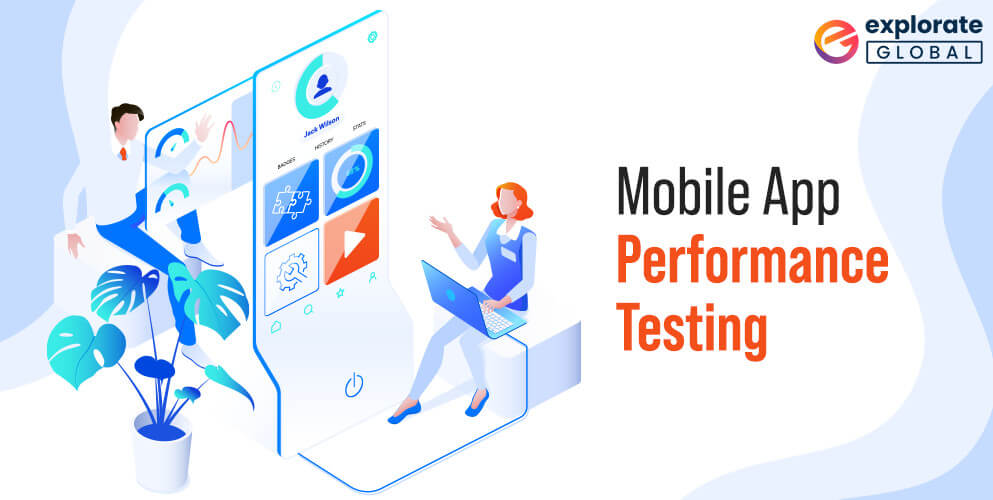 How to check mobile application's performance? - 3 phases
