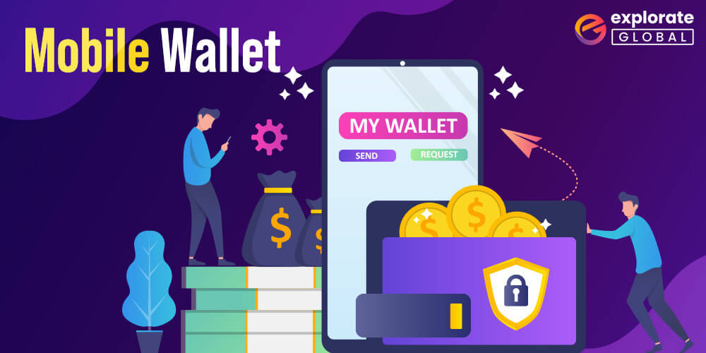 Mobile Wallets is the Latest Mobile Application Development Trends in 2021