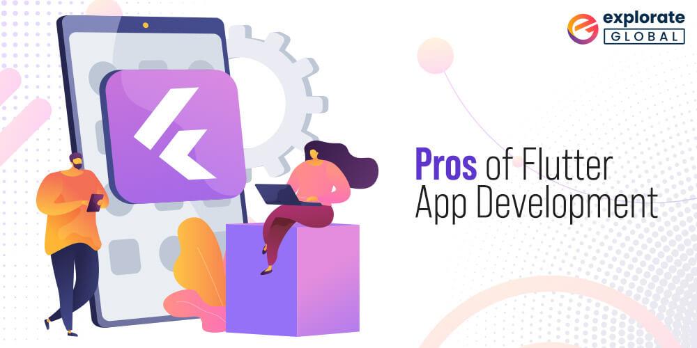 Benefits of Cross-platform Flutter App Development