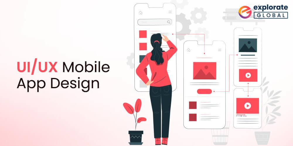 UX Mobile App Design - mobile app development process