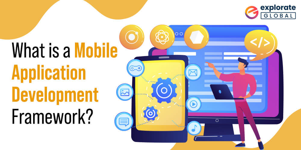 Know about Mobile App Development Frameworks