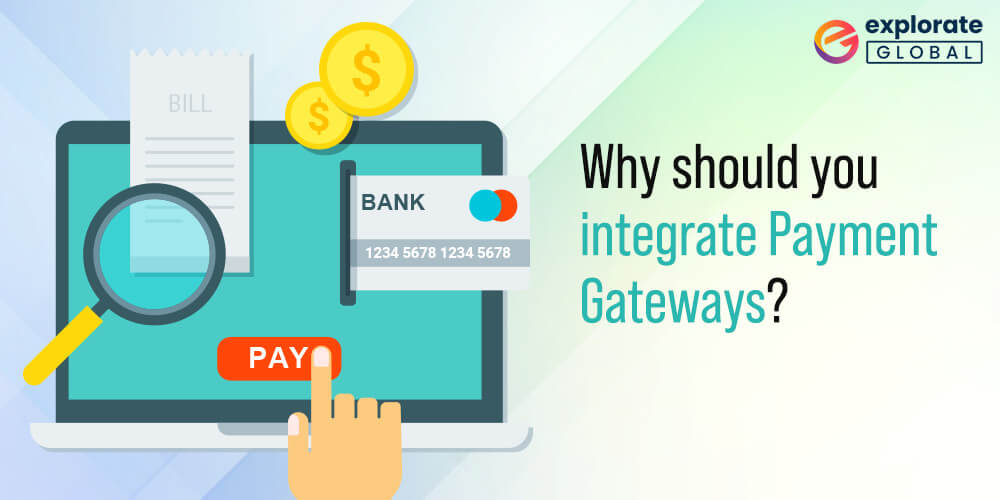 Why do you need payment gateways for your mobile applications?