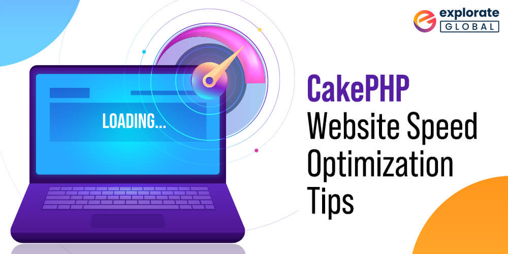 Is your website built on CakePHP? Improve its performance with these simple tips