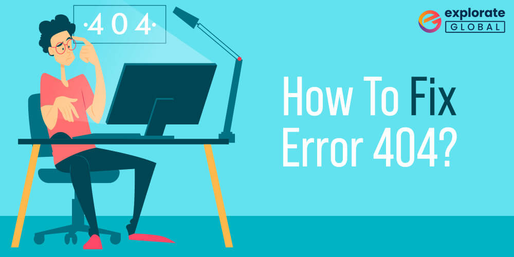 How to resolve 404 request error/page not found/404 bad request?