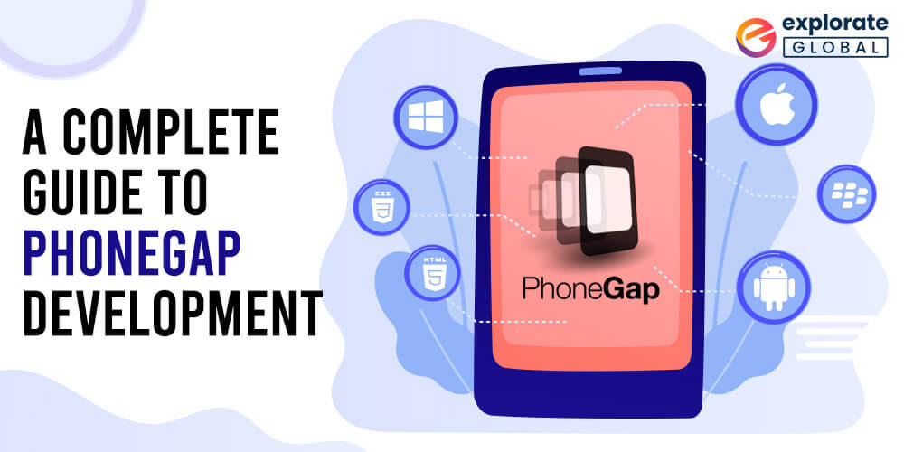 A Complete Guide to PhoneGap Development