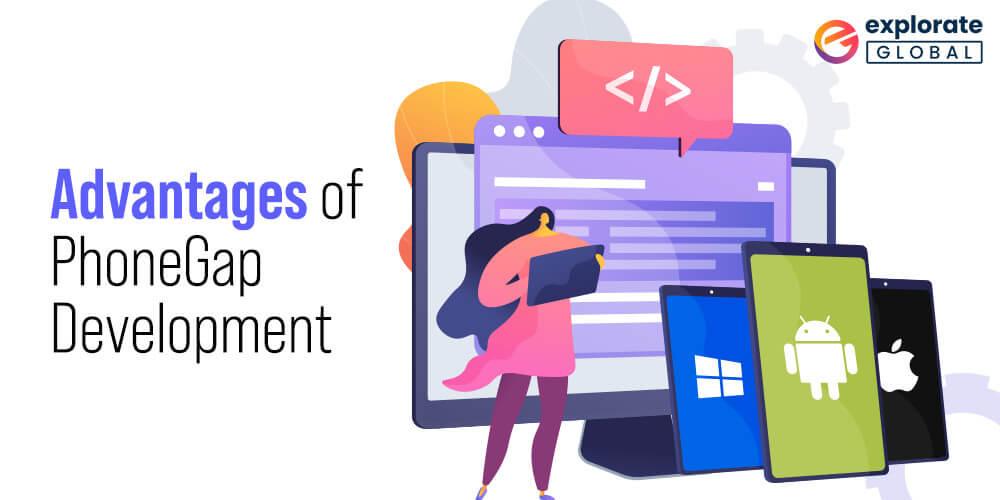 Advantages of Adobe PhoneGap mobile app Development