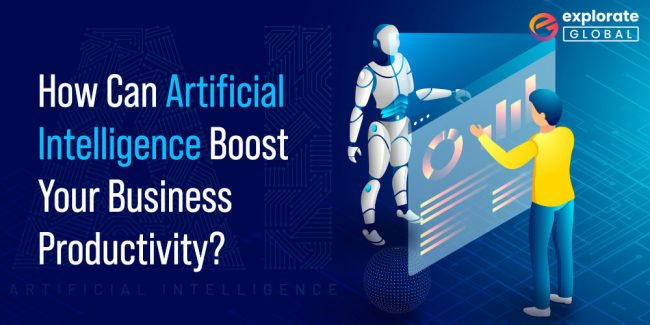 How Can Artificial Intelligence Boost Your Business Productivity?