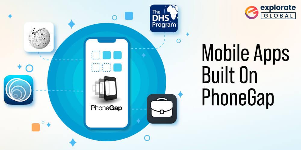 Mobile Apps Built On cross-platform PhoneGap development Framework