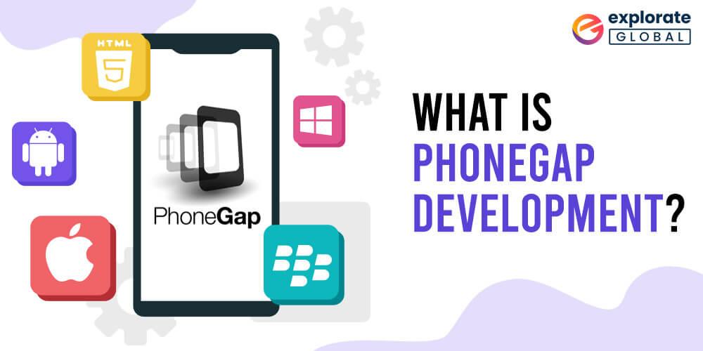 What is Adobe PhoneGap App Development