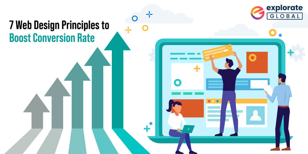 7 Web Design Principles to Boost Conversion Rate