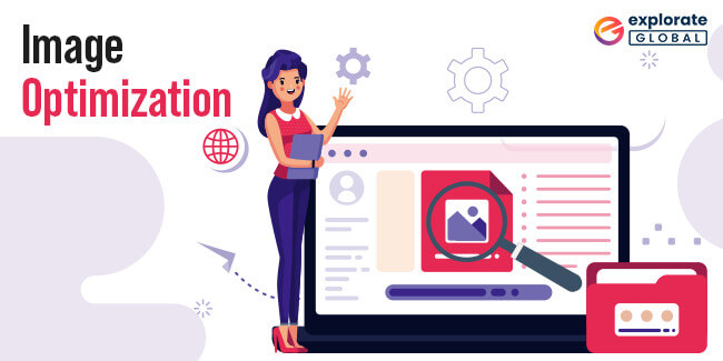 Focus on Image Optimization to improve your SEO in 2021