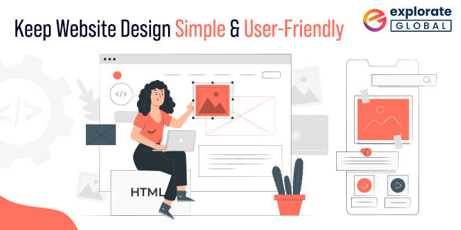 Keep website Design Simple and User-Friendly
