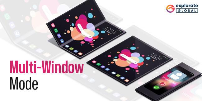 Multi-Window Mode for Foldable Mobile App Development