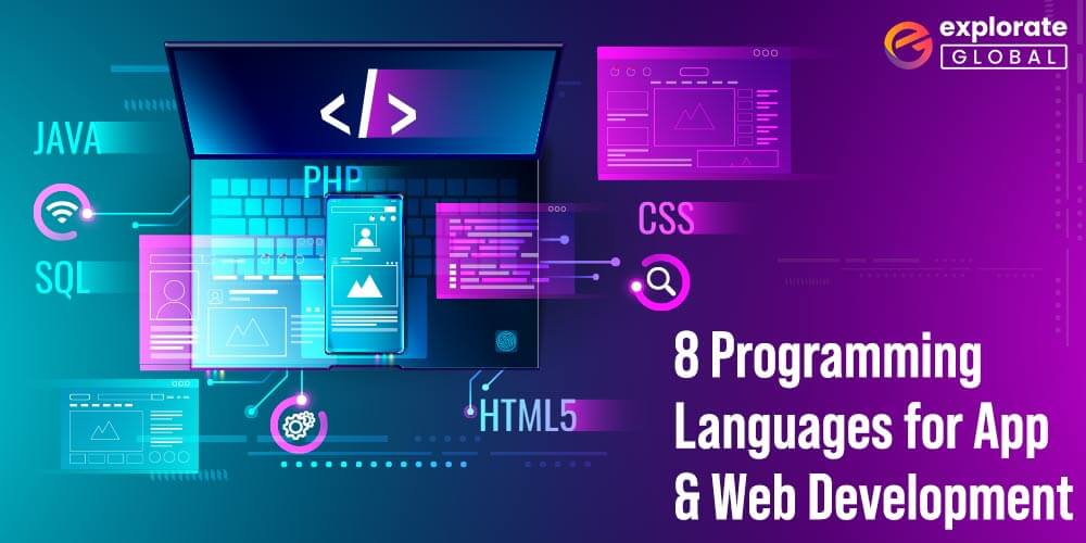 8 Most Popular Programming Languages for App and Web Development