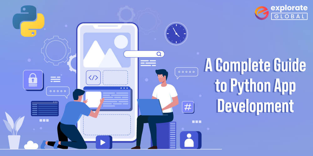 A Complete Guide to Python App Development